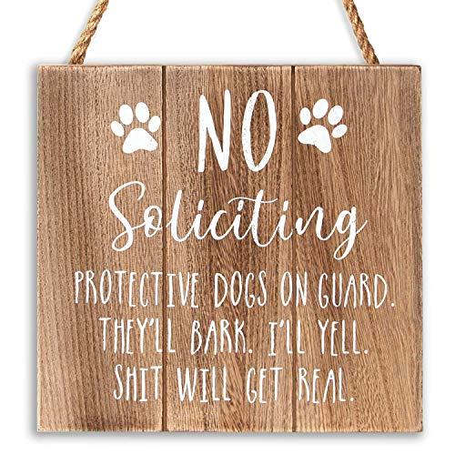 VILIGHT No Soliciting Sign for House - Funny Rustic No Soliciting Signs for Door Yard Decoration Gifts for Dog Owner - 7.5x7.5 Inches