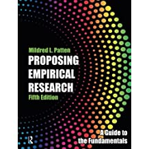 Proposing Empirical Research: A Guide to the Fundamentals