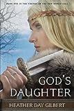 God's Daughter (Vikings of the New World Saga) (Volume 1)