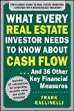 What Every Real Estate Investor Needs to Know About Cash Flow... And 36 Other Key Financial Measures Updated Edition