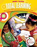 Total Learning: Developmental Curriculum for the Young Child (8th Edition)