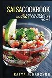 salsa book - Salsa Cookbook: 35 Salsa Recipes Anyone Can Make At Home
