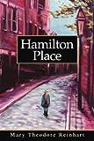 Hamilton Place, Mary S. Reinhart, 0595262104