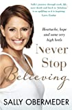 Never Stop Believing, Sally Obermeder, 1743312199
