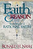 Faith and Reason, Ronald H. Nash, 0310294010