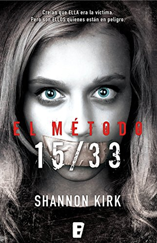 El método 15/33 (Spanish Edition) by [Kirk, Shannon]