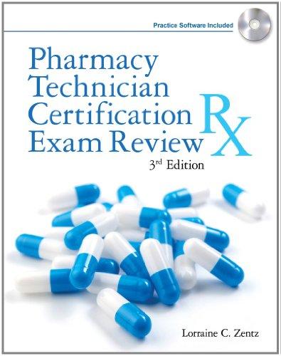 Pharmacy Technician Certification Exam Review (Delmar's Pharmacy Technician Certification Exam Review), by Lorraine C. Zentz