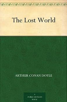 The Lost World by [Doyle, Arthur Conan]