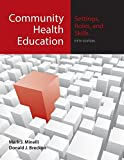 img - for Community Health Education: Settings, Roles, And Skills book / textbook / text book