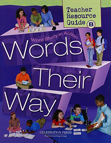 Words Their Way Teacher Resource Guide B(Word Study In Action) (Words Their Way Word Study In Action)