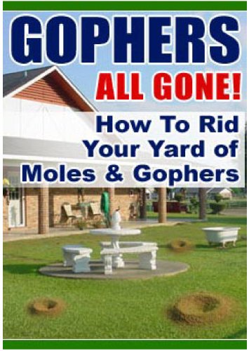 Gophers All Gone! How To Rid Your Yard of Moles & (Lawn Care Moles)
