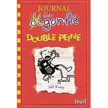 Journal d'un dégonflé, t. 11: Double peine