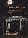 img - for History of Interior Design and Furniture: From Ancient Egypt to Nineteenth-Century Europe by Robbie G. Blakemore (January 1, 1997) Hardcover book / textbook / text book