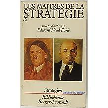 Les Maîtres de la stratégie