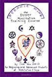 Oceanic Mind - the Deeper Meditation Training Course, Tom Von Deck, 1442165286
