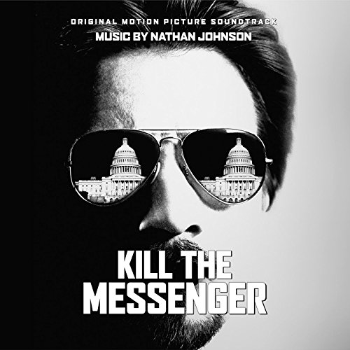 Kill the Messenger (Original M...