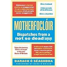 Motherfoclóir: Dispatches from @theirishfor
