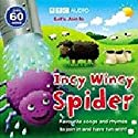 Incy Wincy Spider Performance by BBC Audiobooks Narrated by Sophie Aldred, Richard Mitchley