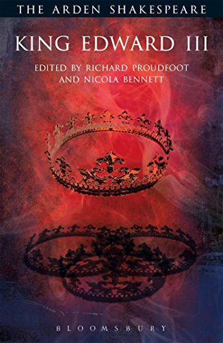 King Edward III: Third Series (The Arden Shakespeare Third Series)