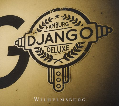 Django Deluxe-Wilhelmsburg-(0207712CTT)-CD-FLAC-2012-CUSTODES Download