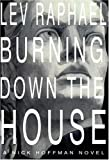 Burning Down the House (Nick Hoffman Mysteries)
