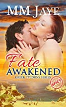 Fate Awakened (spicy Romance) (greek Tycoons Book 2)