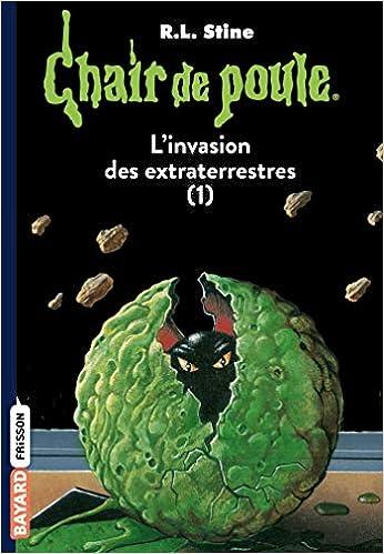 Amazon Fr Chair De Poule Tome 55 L Invasion Des