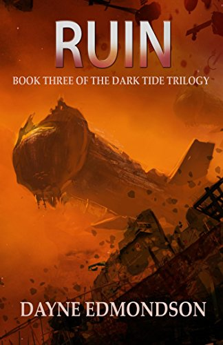 Ruin (The Dark Tide Trilogy Book 3)