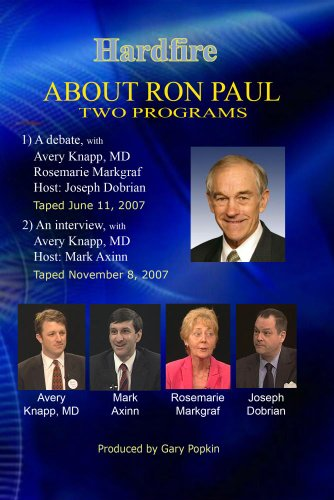 Hardfire ABOUT RON PAUL ()