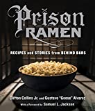 Image of Prison Ramen: Recipes and Stories from Behind Bars