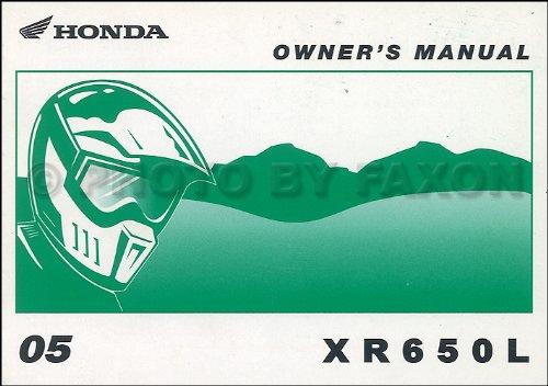 Owners Manual Bike Dirt (2005 Honda XR650L Dirt Bike Owner's Manual Original Motorcycle)