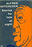 img - for Alfred Hitchcock Presents: Stories for Late at Night book / textbook / text book