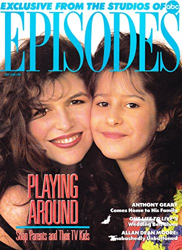 Finola Hughes and Kimberly McCullough (General Hospital), Anthony Geary, Allan Dean Moore - May/June, 1991 Episodes Magazine [SOAP OPERA]