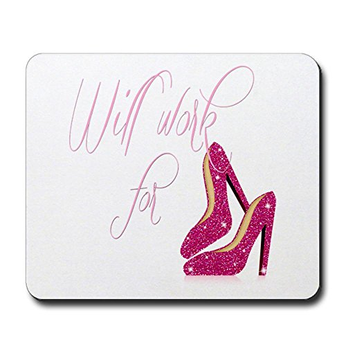 cafepress-will-work-for-shoes-mousepad-non-slip-rubber-mousepad-gaming-mouse-pad