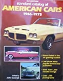 Standard Catalog of American Cars, 1946-75, , 0873412044