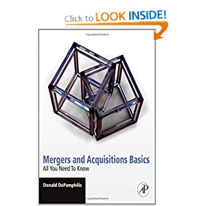 Mergers and Acquisitions Basics: All You Need To Know Donald M. DePamphilis