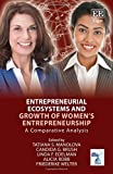 img - for Entrepreneurial Ecosystems and Growth of Women's Entrepreneurship: A Comparative Analysis book / textbook / text book