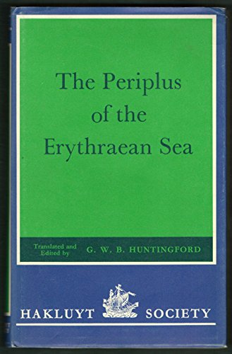 The Periplus of the Erythraean Sea (Hakluyt Society Second Series, Volume 151)
