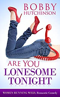 Are You Lonesome Tonight? by Bobby Hutchinson ebook deal