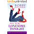 Are You Lonesome Tonight?: Women Running Wild