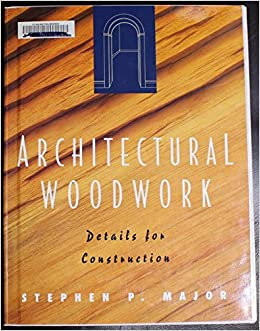 Architectural Woodwork Details for Const (Architecture)