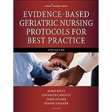 Evidence-Based Geriatric Nursing Protocols for Best Practice