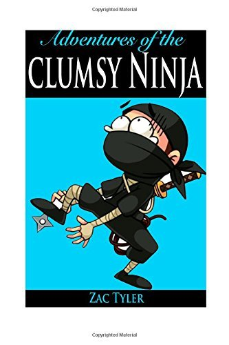 Adventures of the Clumsy Ninja: Hilarious Adventure Kids by ...