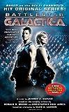 Battlestar Galactica, Jeffrey A. Carver and Christopher Eric James, 0765355167