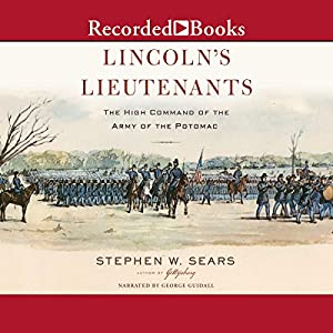 Lincoln's Lieutenants Audiobook