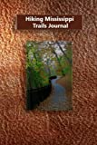 Hiking Mississippi Trails Journal
