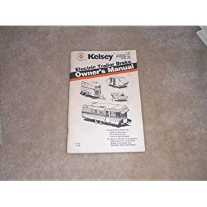 Kelsey Electric Trailer Brake Owner's Manual 1974