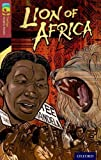 img - for Oxford Reading Tree TreeTops Graphic Novels: Level 15: Lion Of Africa by Mary Jennifer Payne (2014-01-09) book / textbook / text book
