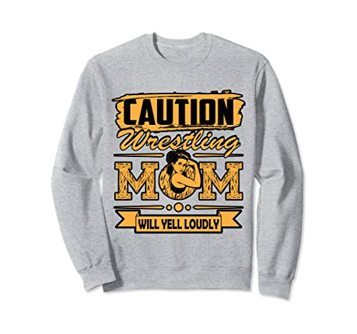 Unisex Wrestling Sweatshirt - Caution Wrestling Mom Will Yell XL: Heather Grey by Wrestling Shirt by Crush Retro