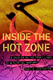 img - for Inside the Hot Zone: A Soldier on the Front Lines of Biological Warfare book / textbook / text book